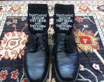 Custom Father's Day Gift Socks, Game of Thrones Inspired Drink and Know Things, Several Designs Available, Men's Crew and No-Show Socks