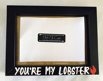 F•R•I•E•N•D•S You're my Lobster- Valentine's Day gift-photo frame- Friends- gifts for boyfriend gifts for girlfriend husband wife