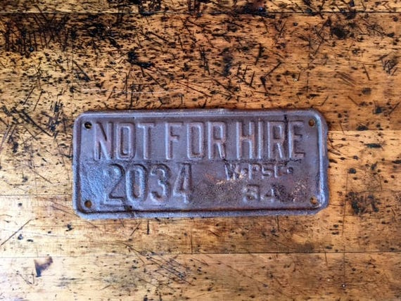 1934 Not For Hire License Plate, 1930s License Plate, Wisconsin License Plate, Commercial License Plate