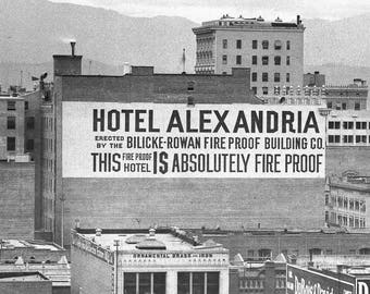"""Early 1900's, Los Angeles, Hotel Alexandria """"Absolutely Fireproof"""" 1903"""
