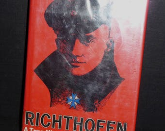 Richthofen A True Story of the Red Baron by W.E. Burrows- Hardcover book 1969