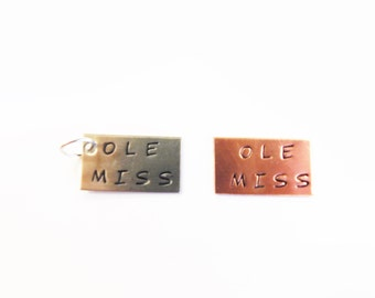 Ole Miss Stamped tag copper nickel
