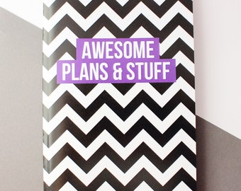 Lined notebook, Teenager gift, A6 notebook, Pocket notebook, Awesome plans & stuff A6 notebook
