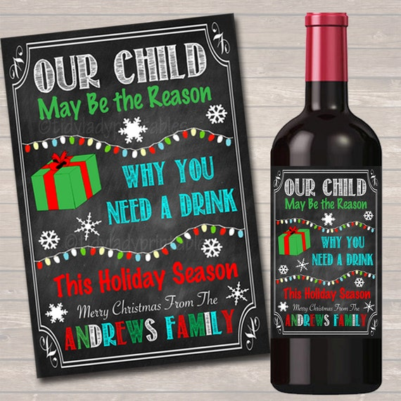 Our Child Might Be the Reason You Drink Xmas Printable Wine