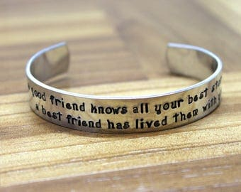 A Good Friend Knows All Your Best Stories A Best Friend Has Lived Them With You / Best Friend Bracelet / Brides Maid Bracelet / Sister Gift