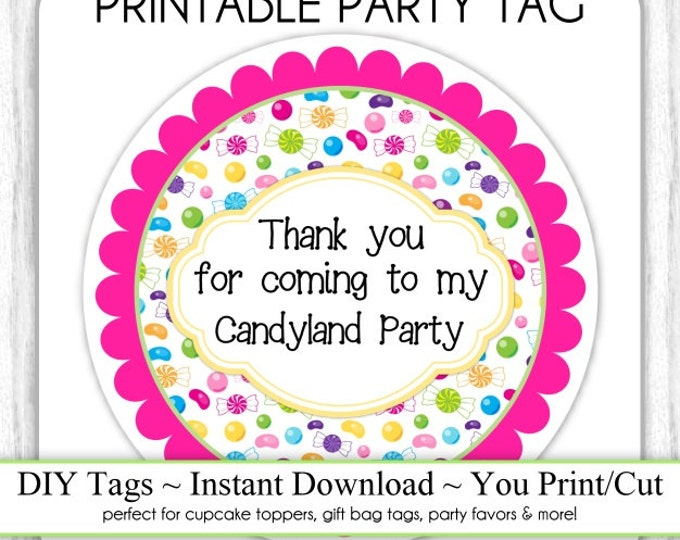 Candyland Birthday Tag, Candy Land Birthday Printable, DIY Cupcake Topper, Instant Download
