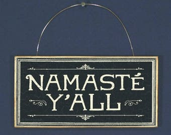 Namaste Y'All Wood Sign Plaque Wall Art Hanging, Inspirational Decor, Kitchen Bedroom Art, Handpainted, Handmade, Green Gift, Yoga New Age