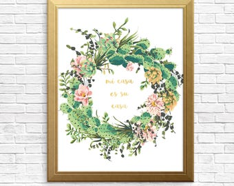 mi casa es su casa, home quote, metallic gold font,wall decor,typography, succulent wreath, cactus,watercolour digital art, instant download
