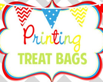 """Reserved - Have treat bags printed   Bags Ship Flat    4.5"""" x 7"""""""
