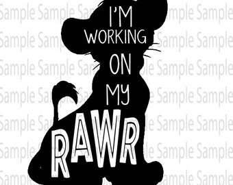 Working on my Rawr! Lion King  SVG PNG Cut FIle