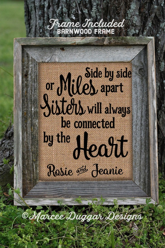 Framed Christmas Gift for Sister | Personalized Gift For Sister | Miles Apart | Sister Love Heart | Burlap Print | 264