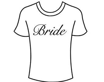Bride / Bridal Party Shirts