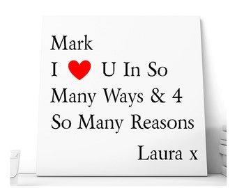 Love You For So Many Reasons Message Ceramic Plaque.  Personalised