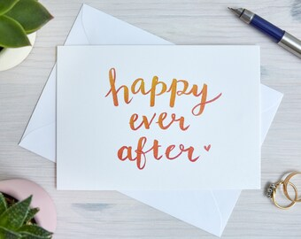 Wedding Card | Wedding Congratulations Card | Happy Ever After | Celebration | Handwritten, Calligraphy, Brush Lettering