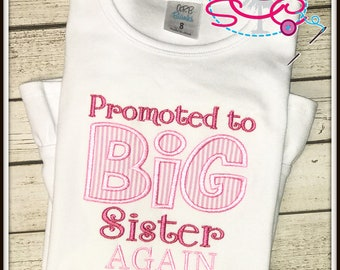 Promoted to Big Sister Shirt/Bodysuit---You Choose the Date