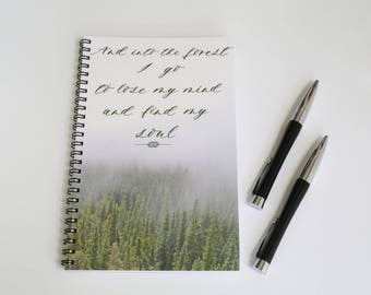 Forest Notebook, Blank Paper Journal, Nature notebook, Tree notebook, Into the forest I go, John Muir Quote, Custom notebook, Spiral bound