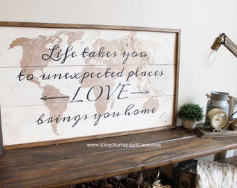 Life Takes You Love Brings You Home Travel Theme Decor Hanging Arrow Sign