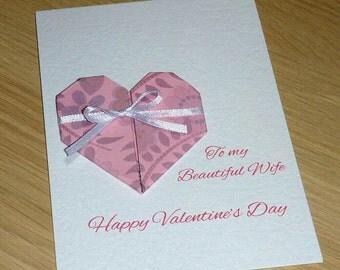 Valentine's Day card - beautiful wife - pink heart girlfriend - origami heart - handmade greeting card