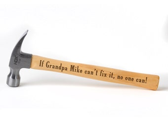 Gift for Grandpa Personalized Laser Engraved Hammer Gift ideas for Dad, Grandfather or Husband Custom Gift