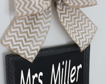 Personalized Teacher Sign - Gift School - Burlap Ribbon - Chalkboard Signs  - Teacher Appreciation