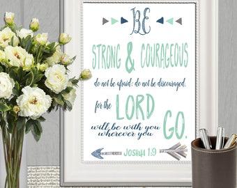 Joshua 1:9 Be Strong and Courageous sign Bible verse printable Blue mint green Arrow Boy Scripture print Nursery Christian wall art DOWNLOAD