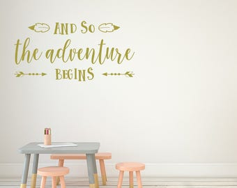 Wall Decal, and so the adventure begins, Adventure Sticker, Wanderlust Decal, Motivation, Wall Stickers, Home Decals, Nursery Wall Stickers