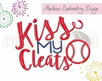 BASEBALL, Kiss my Cleats, Applique', embroidery Design, digital embroidery, sports design, sports fan, applique', onesie #833