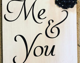 "Distressed Rustic Primitive Wood Sign Tile with ""Me & You"""