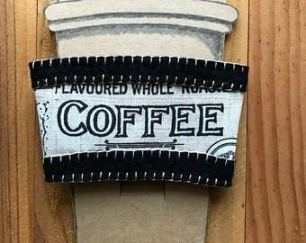 Wool Felt and Fabric Coffee or Tea Sleeve Cozy