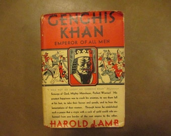 1927 Genghis Khan The Emporer of All Men by Harold Lamb First Edition Illustrated, Famous Conquerors, Biography of Genghis Khan, Mongol