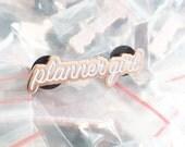 Ink Road - Enamel Pin - Plannergirl Planner Girl