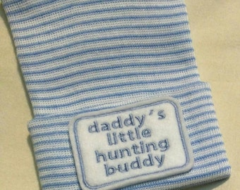 Newborn Hospital Hat daddy's little hunting buddy. 1st Keepsake, Baby Boy Hat. Gender Reveal, Surprise Dad! Coming Home Hat, Cute Baby Gift