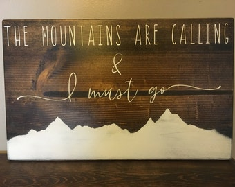 Mountains are calling and I must go