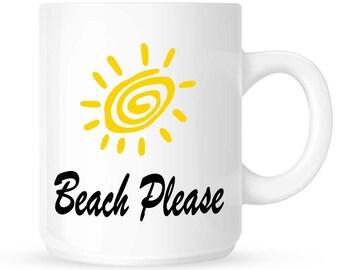 Beach Coffee Mug that says Beach Please, Gift Idea for your House or Office, Ocean Waves, Seashells