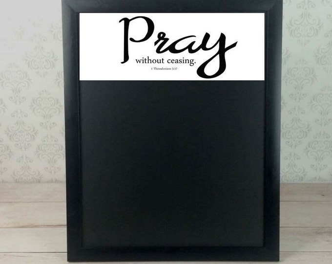Framed Magnetic Chalkboard - Prayer Board - Christian Home - Christian Chalkboard - Christian Wall Art - Scripture - Chalkboard Art