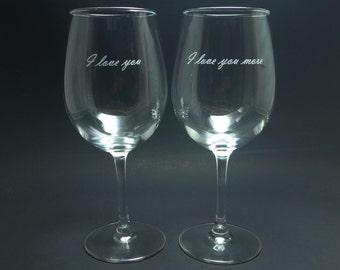 I Love You, I Love You More Wine Glasses, Engraved Wine Glass, Couples Wine Glass, Valentines Wine Glass