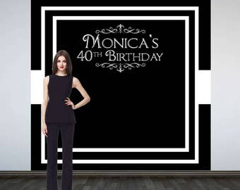 Grand Elegance Personalized Photo Backdrop -Black & White Photo Backdrop- 40th Birthday Photo Backdrop, Milestone Personalized Backdrop