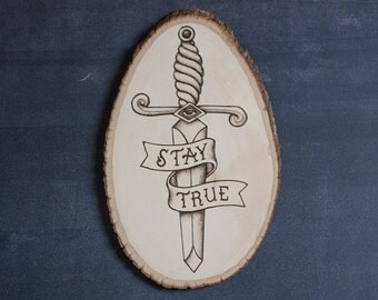 Stay True Woodburning