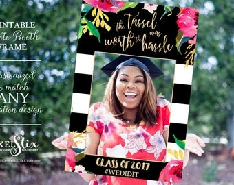 Graduation Party Photo Prop Frame, Grad Photo Prop, Class of 2017, Tassel Was Worth the Hassle, Graduation Party Decorations, Decor PDF FILE