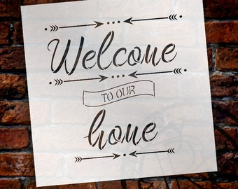 Welcome to Our Home - Word Art Stencil - Select Size - STCL1483 - by StudioR12