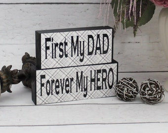 Dad Birthday Gift, Dad Blocks, First My Dad Forever My Hero, Personalized Gifts For Him, Valentine Gift, Fathers Day Gift, Wooden Sign