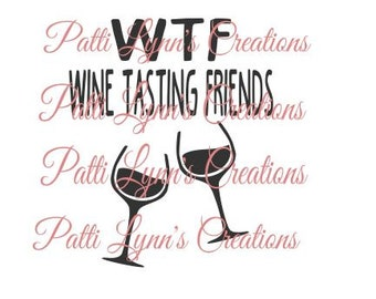 SVG WTF WINE Tasting Friends (ungrouped)