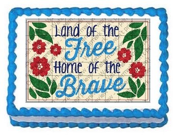 LAND of THE FREE Edible Image