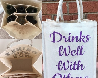 Drinks Well With Others Wine Tote Bag
