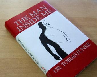 "Arrested Development Tobias Fünke ""The Man Inside Me"" Book Jacket"