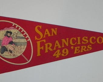 1950's San Francisco 49'ers Full Sized Pennant with miner panning for gold graphic - Early 49ers Memorabilia