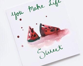 You Make Life Sweet printable greeting card