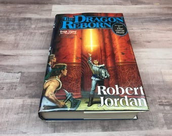 The Dragon Reborn - Robert Jordan - Book Three - The Wheel of Time - WOT - Rare Book - Hardback Book - 1991 - First Edition, First Printing