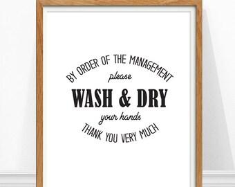 Bathroom Art, Wash your Hands, Funny Bathroom Sign, Black and White Bathroom Art, Typography Print