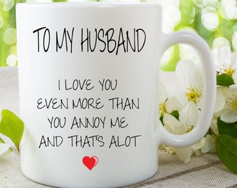 anniversary gifts husband gift valentines day gift coffee mug i love you gift for husband birthday